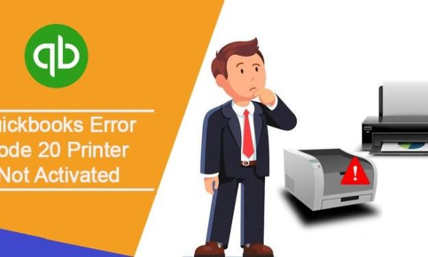 How To Fix QuickBooks Error Code 20 (Printer Not Activated)?