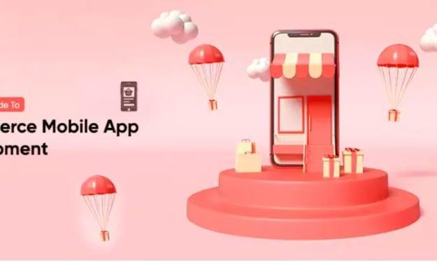 A Beginner's Guide To eCommerce Mobile App Development