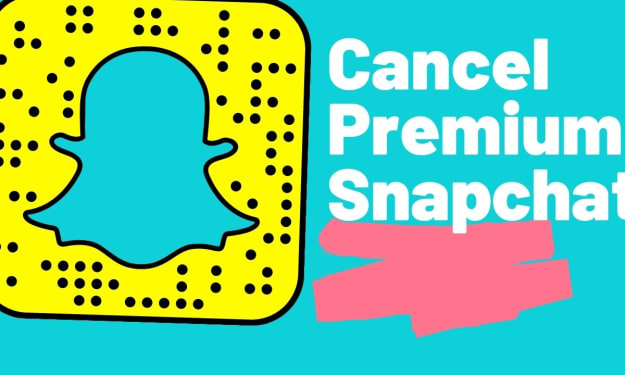 [Easy] How To Cancel Premium Snapchat Subscription?