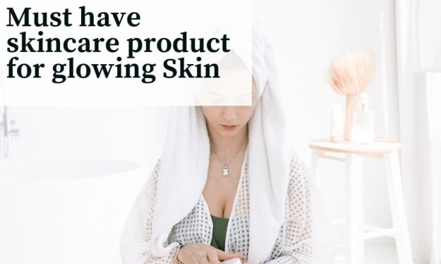 Must have skincare product for glowing Skin