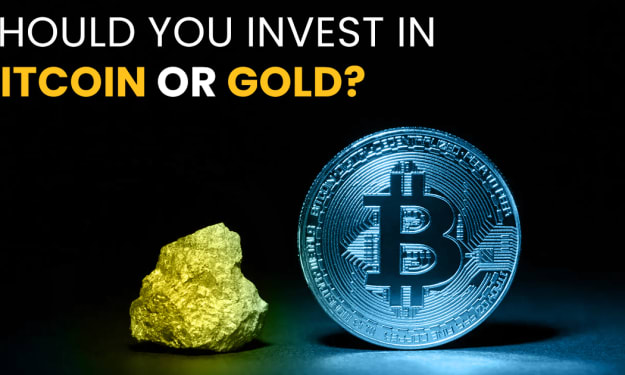Should You Invest in Bitcoin or Gold?