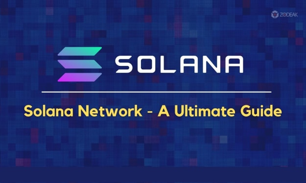 Solana Network - A Ultimate Guide
