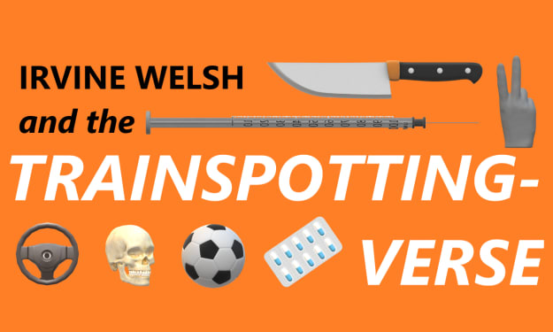 Irvine Welsh and the Trainspotting-verse