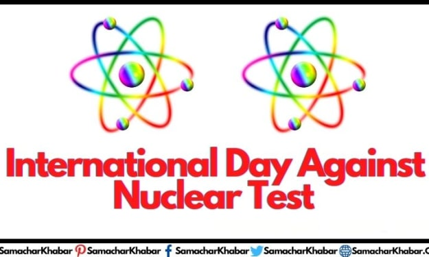 International Day Against Nuclear Testing: War Is Not A Solution Of Any Problem