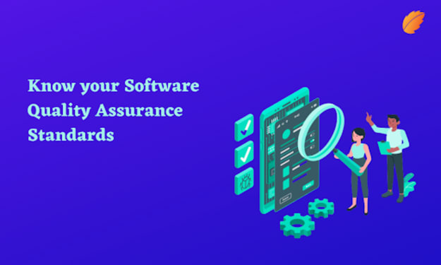 Know Your Software Quality Assurance Standards
