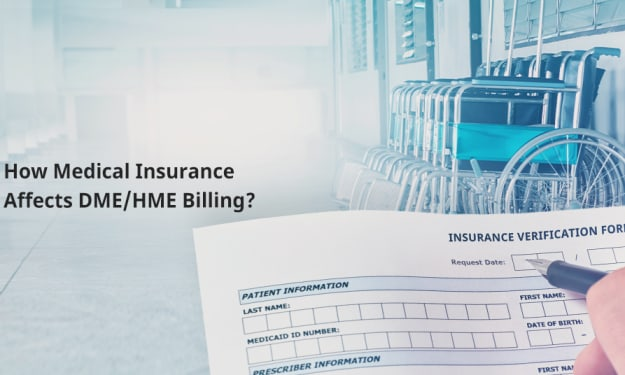 Medical Insurance and How It Affects DME Billing