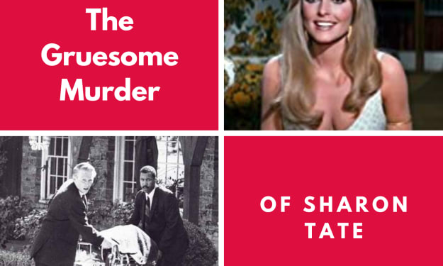 The Gruesome Murder of Sharon Tate