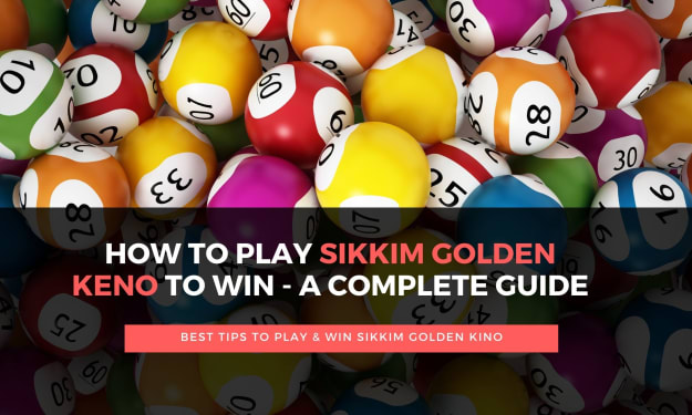 How to Play & Win Sikkim Golden Keno to Win – A Complete guide