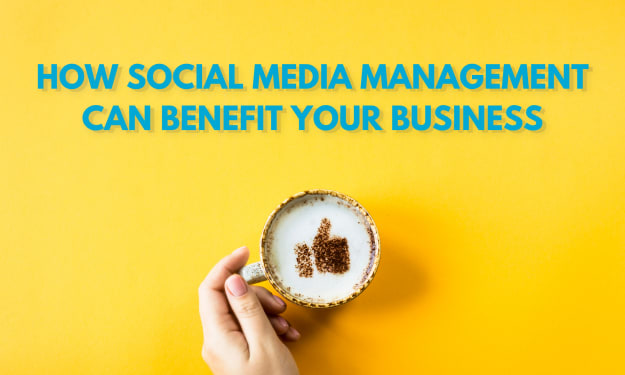 How Social Media Management Can Benefit Your Business