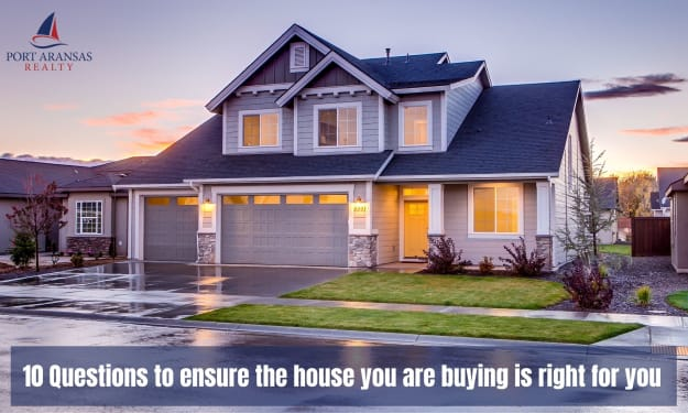 10 Questions to ensure the house you are buying is right for you