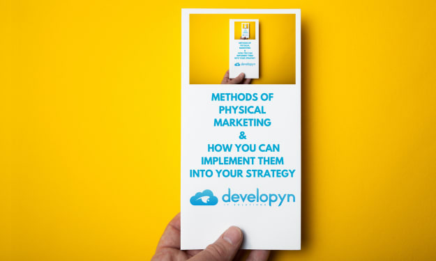 Methods Of Physical Marketing & How You Can Implement Them Into Your Strategy