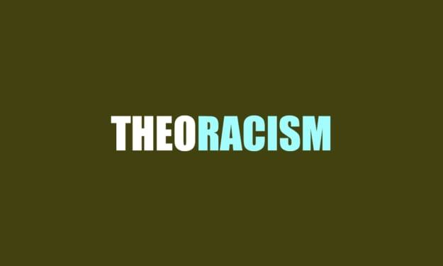 Theoracism