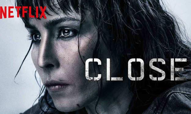 Close Movie Review