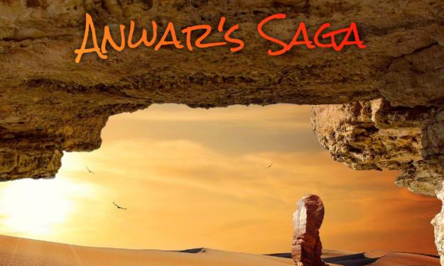 Anwar's Saga