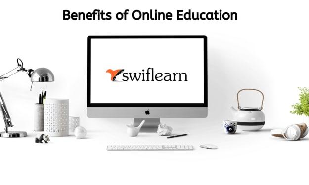 Benefits of Online Education - Swiflearn