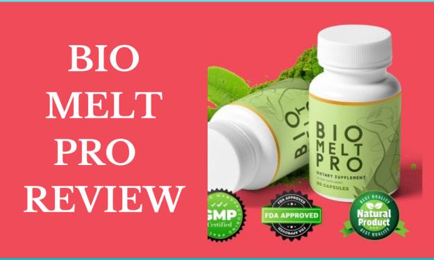 Bio Melt Pro Reviews - Is BioMelt Pro Supplement Legit or Scam?