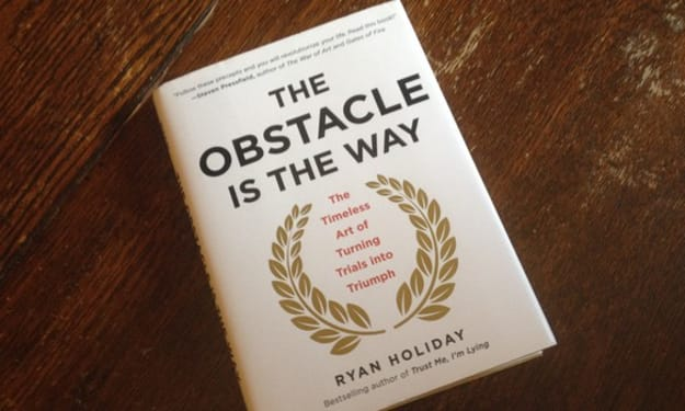 The obstacle is the way-best book for skill development