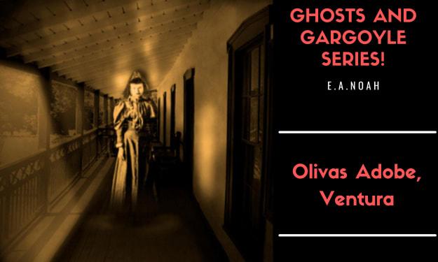 The Ghost Of Olivas Adobe