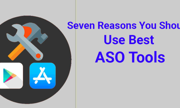 Seven Reasons You Should Use Best ASO Tools