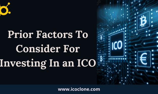 Prior Factors To Consider For Investing In An ICO