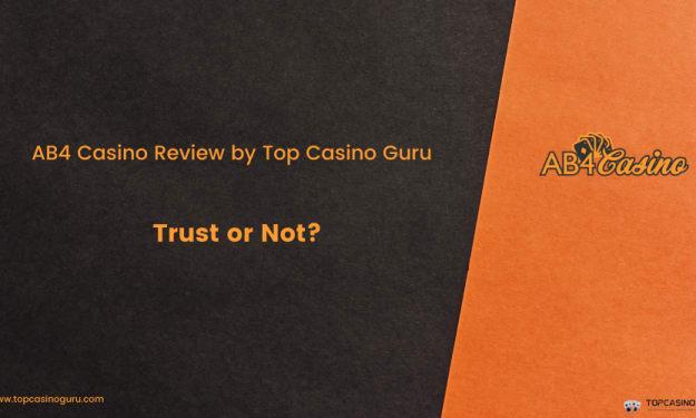 AB4 Casino Review by Top Casino Guru