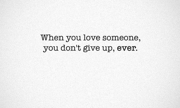When You Love Someone, It Is Ok To Give Up
