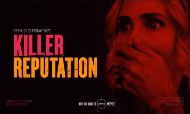 Lifetime Review: 'Killer Reputation'