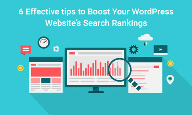 6 Effective Tips to Boost Your WordPress Website's Search Rankings