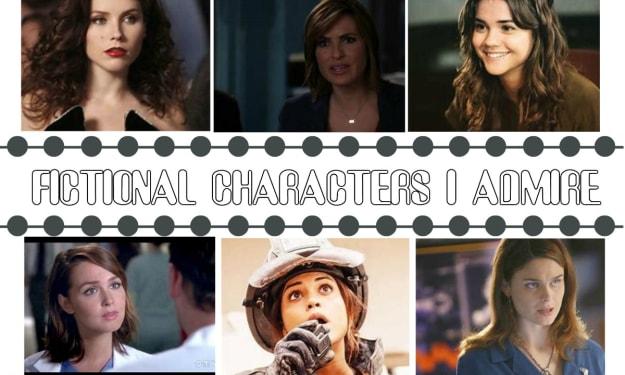 Fictional Characters I Admire