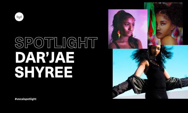 Creator Spotlight: Dar'Jae Shyree