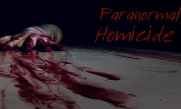 Paranormal Homicide