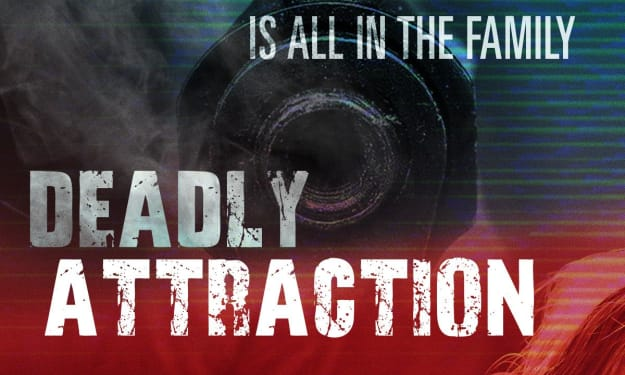 Film Review: 'Deadly Attraction'