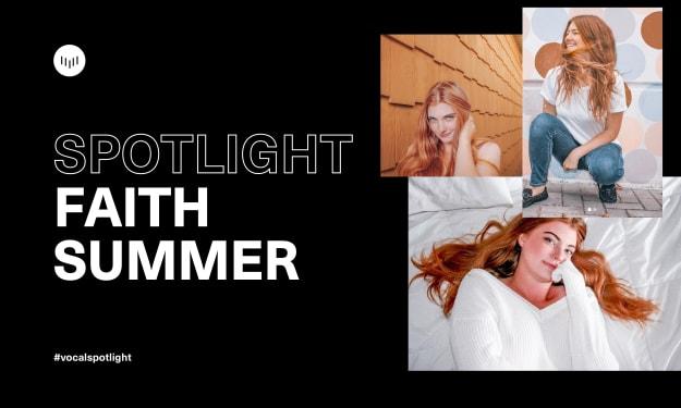 Creator Spotlight: Faith Summer