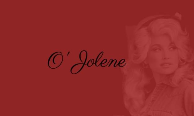 O' Jolene