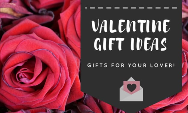 Things to Get Your Lover for Valentine's Day