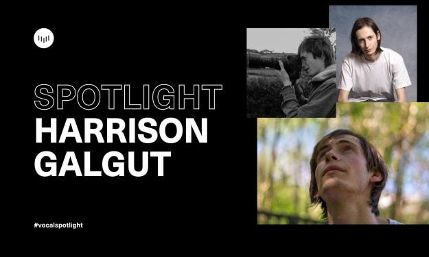 Creator Spotlight: Harrison Galgut