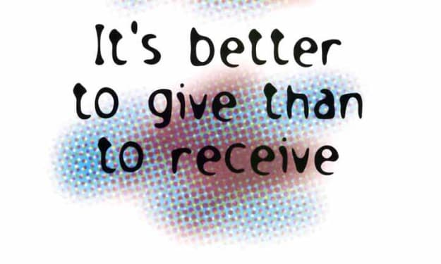 To Give or Recieve