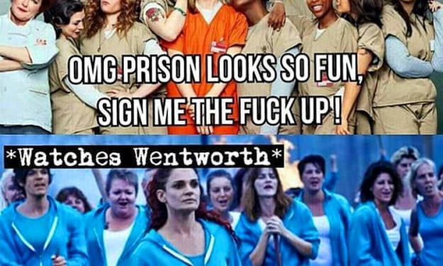 'Wentworth' Over 'Orange Is the New Black'
