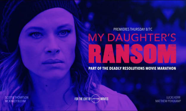 Lifetime Review: 'My Daughter's Ransom'