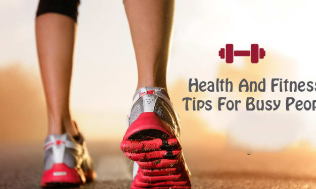 Health and Fitness Tips for Busy and Unmotivated People