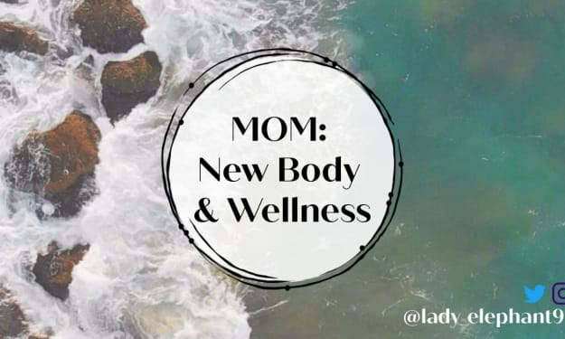 Mom: New Body and Wellness