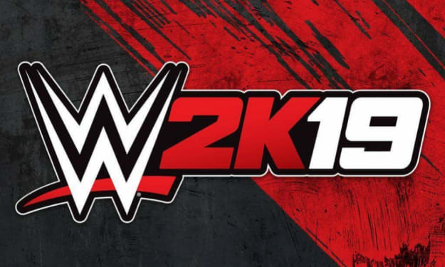 Let's Talk About 'WWE 2K19'