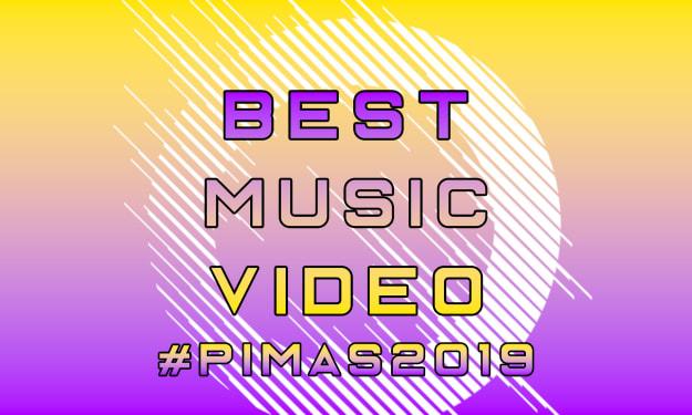 #PIMAs2019—Best Music Video Award