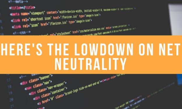 Here's the Lowdown on Net Neutrality