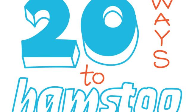 20 Ways to Hamstoo (Part 2)