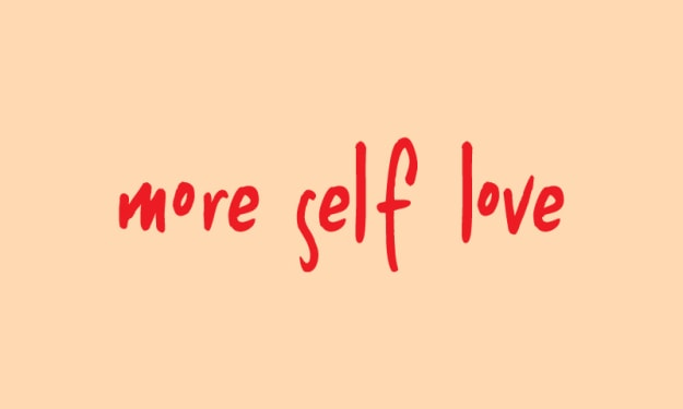 My Ups and Downs with Self Love