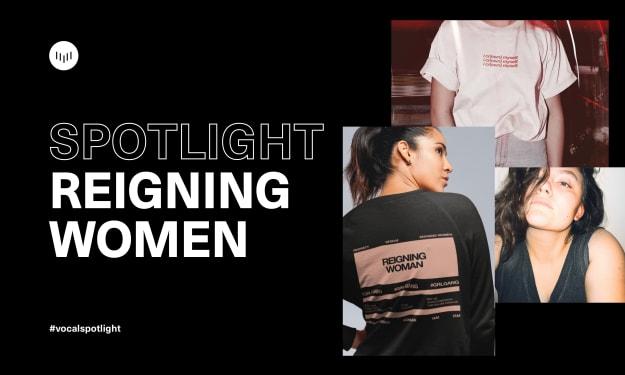 Creator Spotlight: Reigning Women