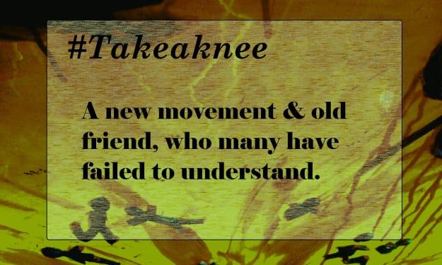 The #Takeaknee Movement