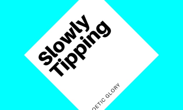 Slowly Tipping
