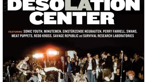 Movie Review: 'Desolation Center' Doc Explores Guerilla Concerts of the 80s